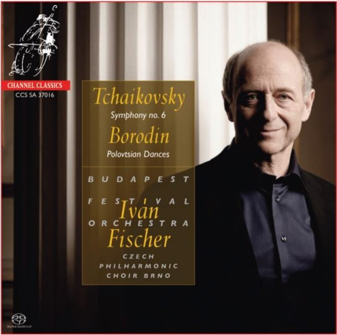 Budapest Festival Orchestra, Czech Philharmonic Choir Brno, Iván Fischer - Tsjaikovski, Zesde Symfonie