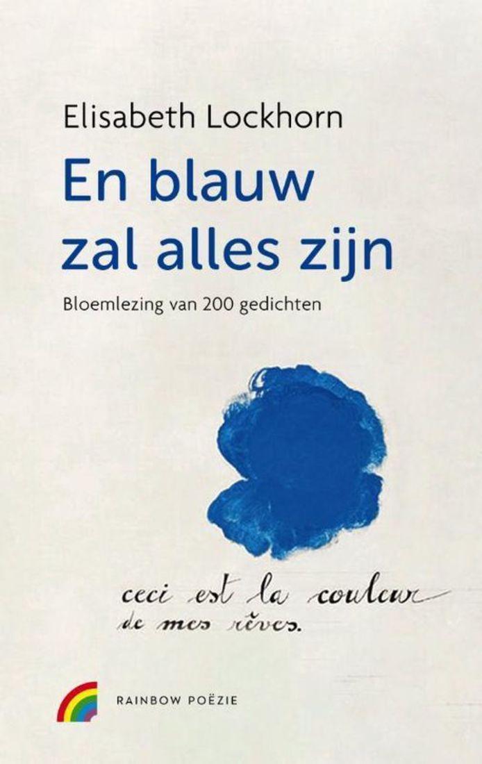 cover van En blauw zal alles zijn, bloemlezing van 200 gedichten