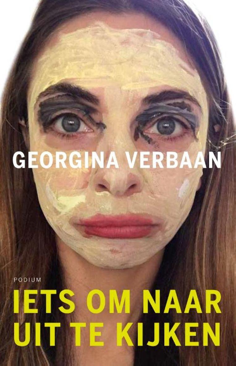 De cover van het boek van Georgina Verbaan: Iets om naar uit te kijken.  Beeld RV