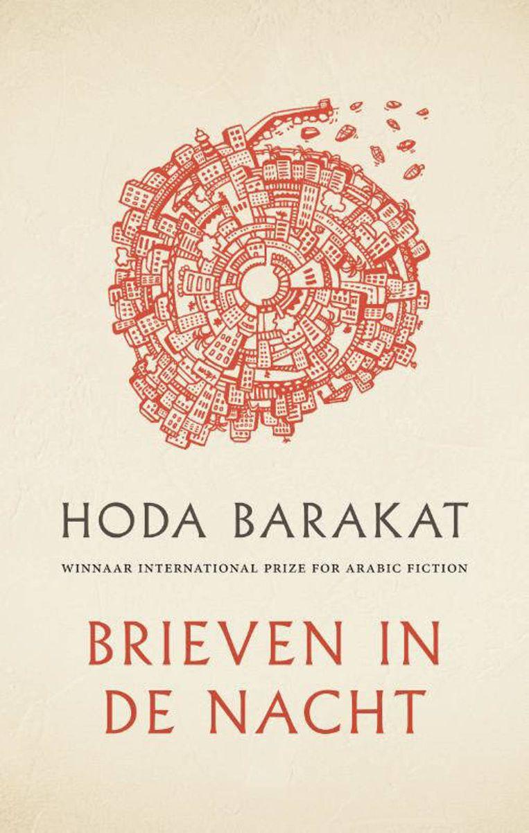 Hoda Barakat: Brieven in de nacht. Beeld Orlando