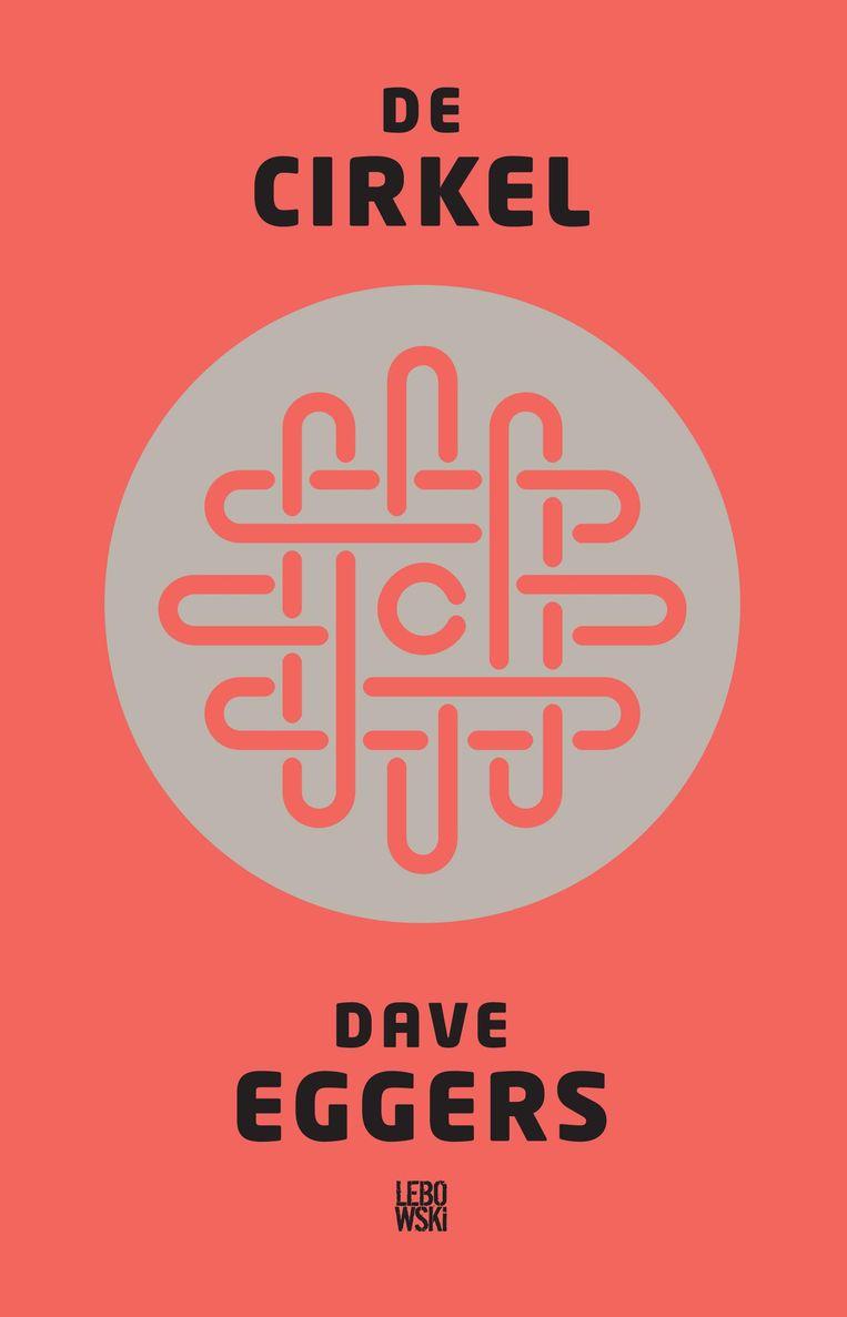 Boekomslag van De Cirkel van Dave Eggers. Beeld