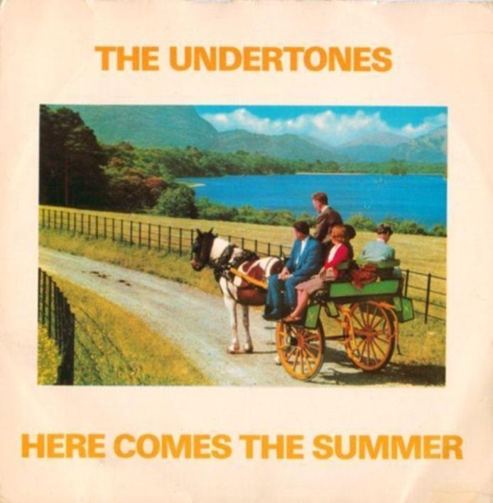 The Undertones: Here comes the summer.