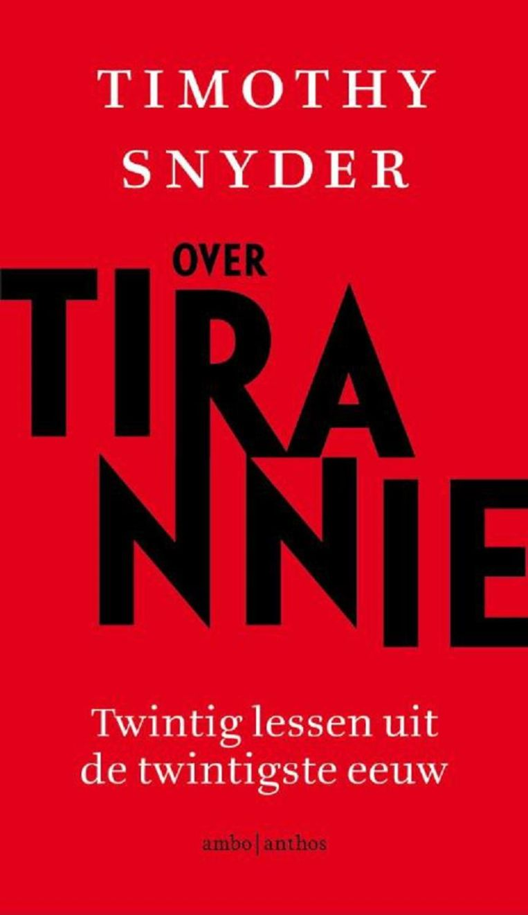 Timothy Snyder - Over tirannie Beeld null