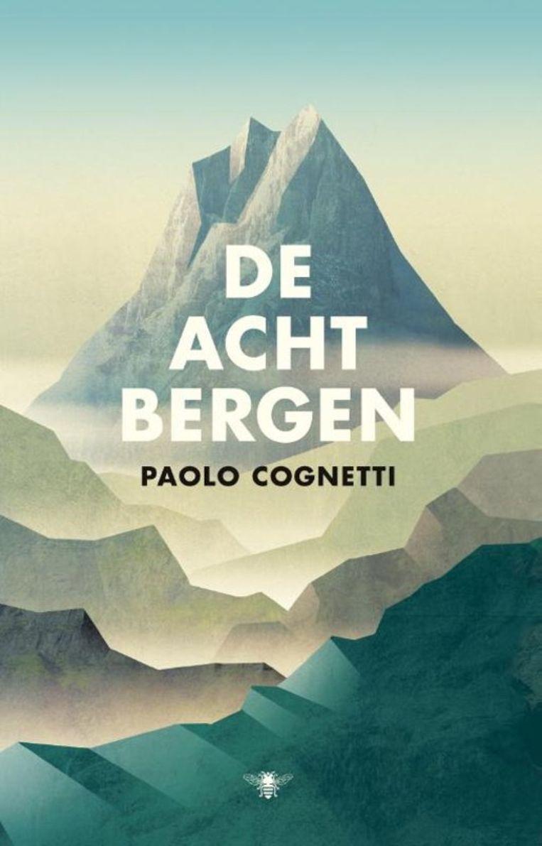 Paolo Cognetti: De acht bergen. Omslag Eric Huysen, Moker Ontwerp.  Beeld null