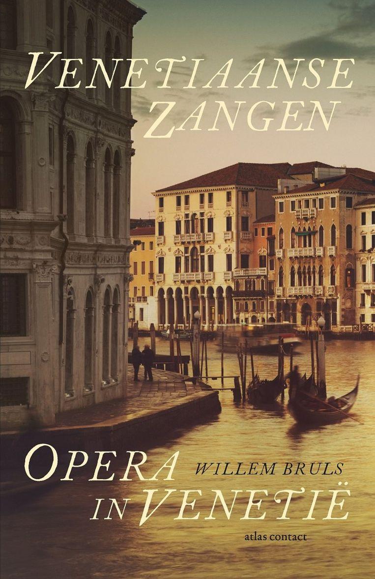 Omslag 'Venetiaanse zangen. Opera in Venetië' Beeld