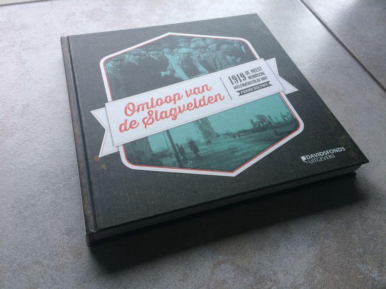 """Het boek van Frank Becuwe waar mee het allemaal begon: """"De Omloop van de Slagvelden, de meest heroïsche wielerwedstrijd ooit."""""""