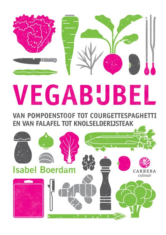 De Vegabijbel van Isabel Boerdam (31,99, Carrera Culinair)