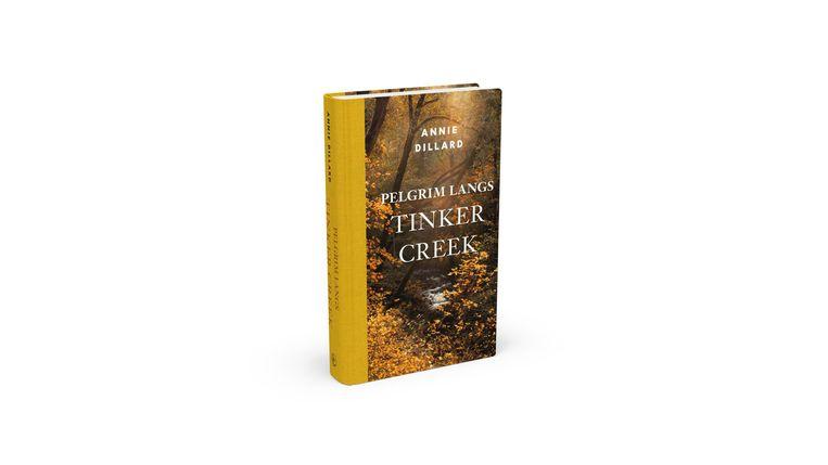 Pelgrim langs Tinker Creek van Annie Dillard, vertaald door Henny Corver. Beeld