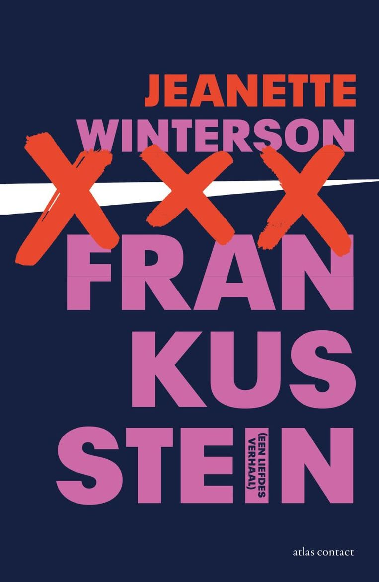 Jeannette Winterson: Frankusstein. Beeld Atlas Contact