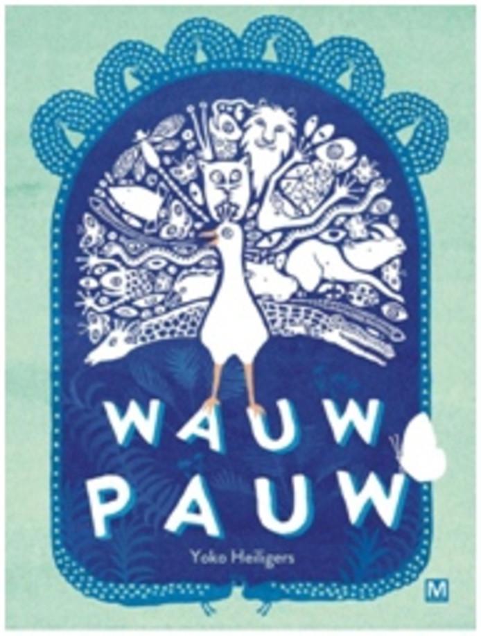 'Wauw Pauw'.