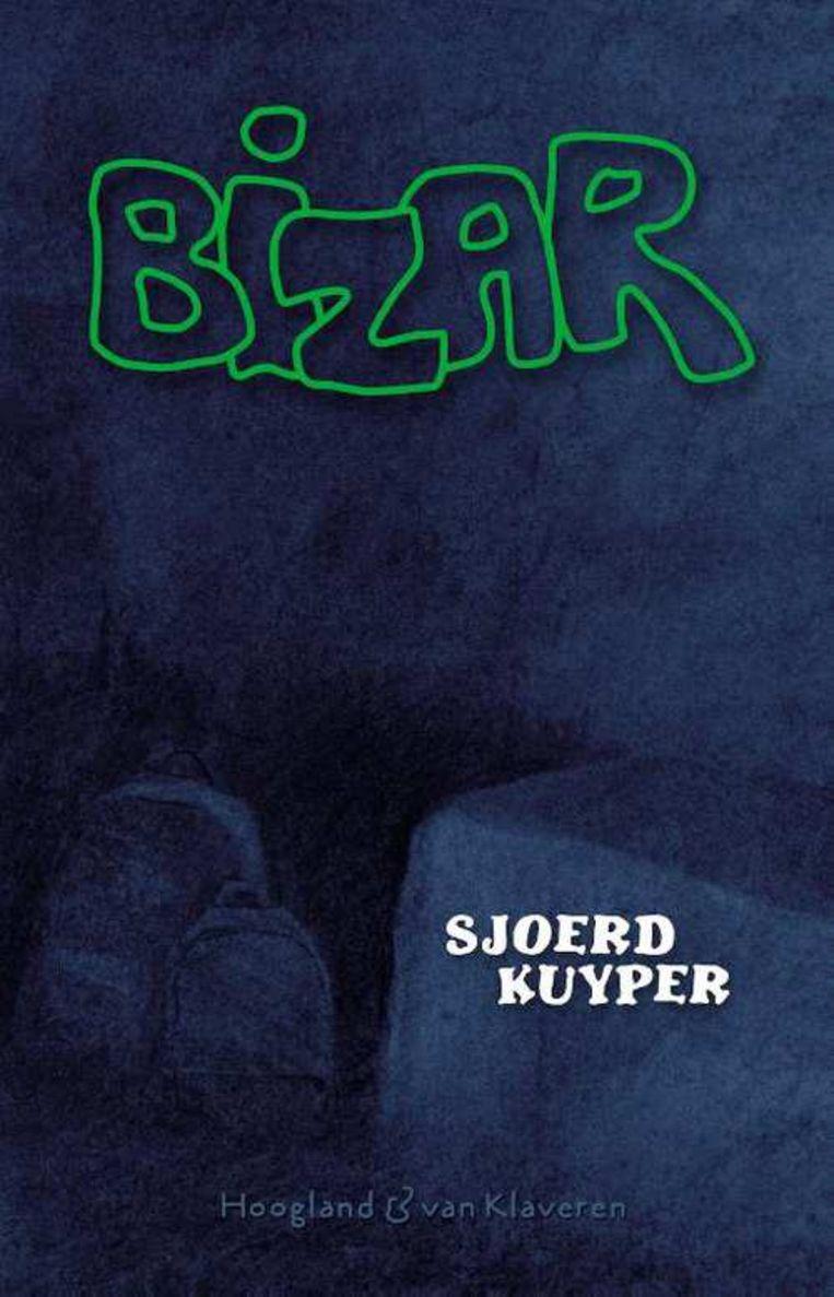 Sjoerd Kuyper: Bizar Hoogland & Van Klaveren, 320 pagina's, € 15,95 Vanaf 13 jaar Beeld rv
