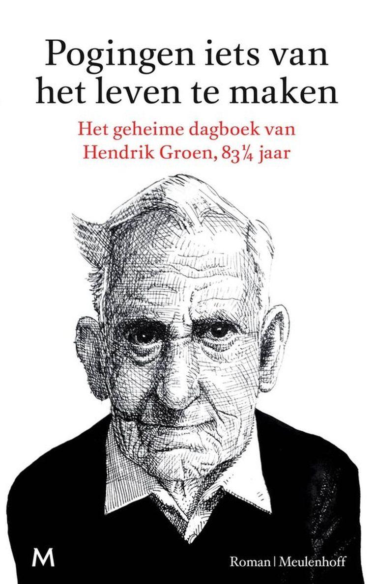 De omslag van het boek van Hendrik Groen Beeld Meulenhof