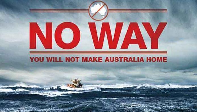 Met dergelijke posters probeert Australië asielzoekers af te schrikken.