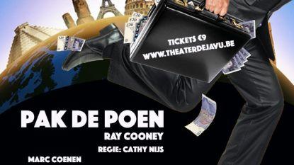 Theater Déjà Vu speelt 'Pak de poen'