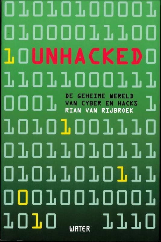 Cover van Rian van Rijbroeks boek Unacked.