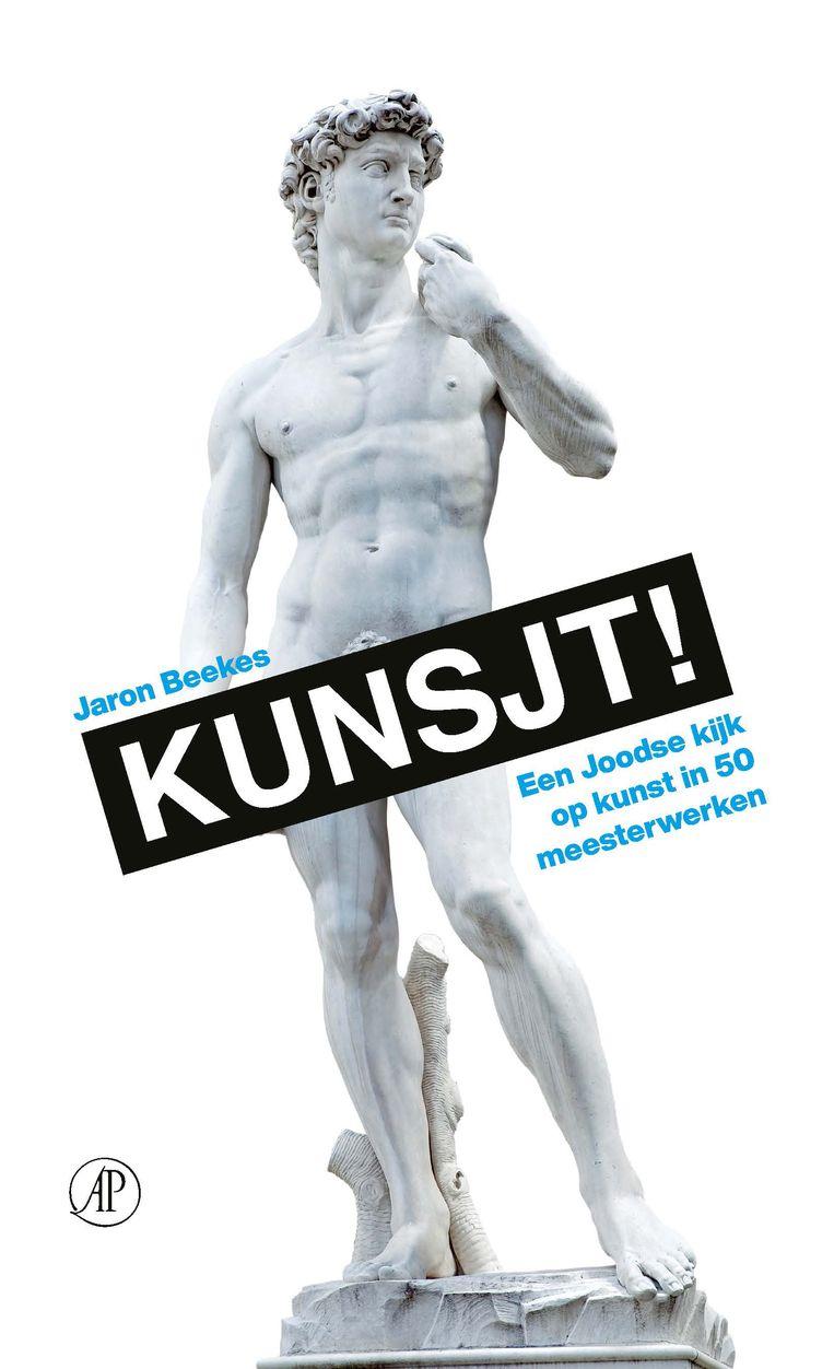 Jaron Beekes: 'Kunsjt! Een Joodse kijk op kunst in 50 meesterwerken.' De Arbeiderspers. 184 blz., 27,50 euro. Beeld