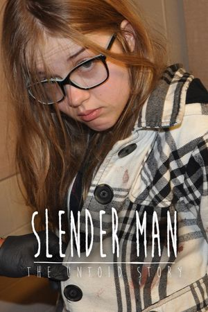 Slender Man: The Untold Story