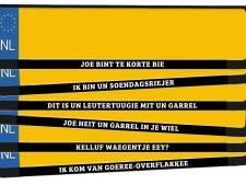 'Je bumperkleeft' voortaan in dialect achterop auto's op Flakkee