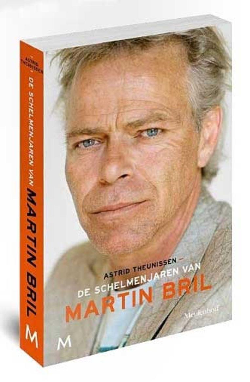 De schelmenjaren van Martin Bril, biografie van Bril door Astrid Theunissen Beeld Meulenhoff