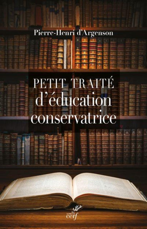 'Petit traité d'éducation conservatrice'