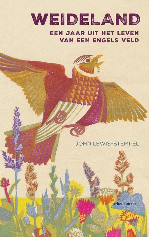 John Lewis-Stempel: Weideland. Uit het Engels vertaald door Arthur Wevers. Atlas Contact; € 22,99. Beeld Atlas Contact