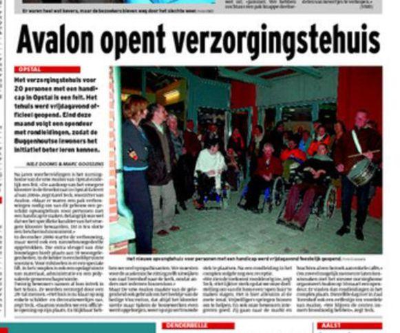 Op 10 maart 2008 kon je in onze krant lezen over de opening van het verzorgingstehuis van vzw Avalon.