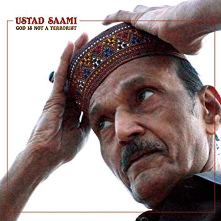 Albumhoes Ustad Saami: God is not a terrorist Beeld Ustad Saami