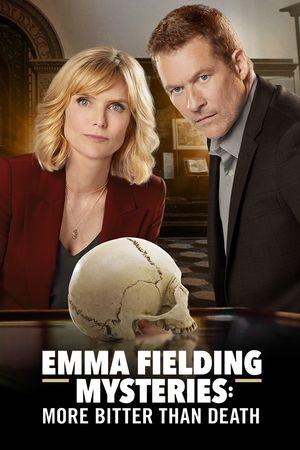 Emma Fielding Mysteries 3: More Bitter Than Death