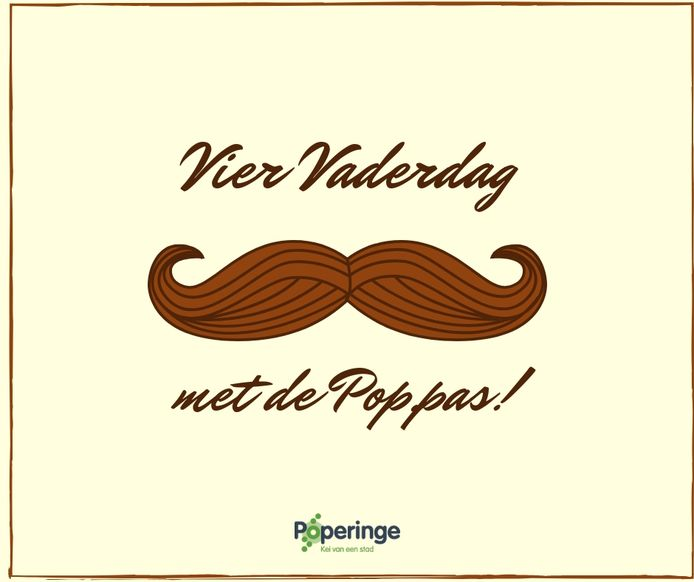 Vaderdag wordt in Poperinge gevierd met een speciale Pop.pas-actie.