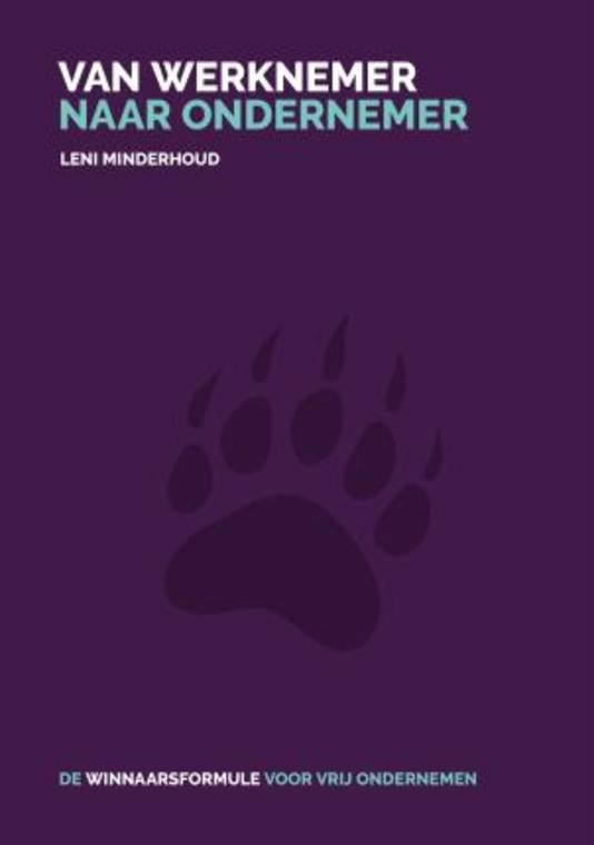 Van werknemer naar ondernemer, door Leni Minderhoud.