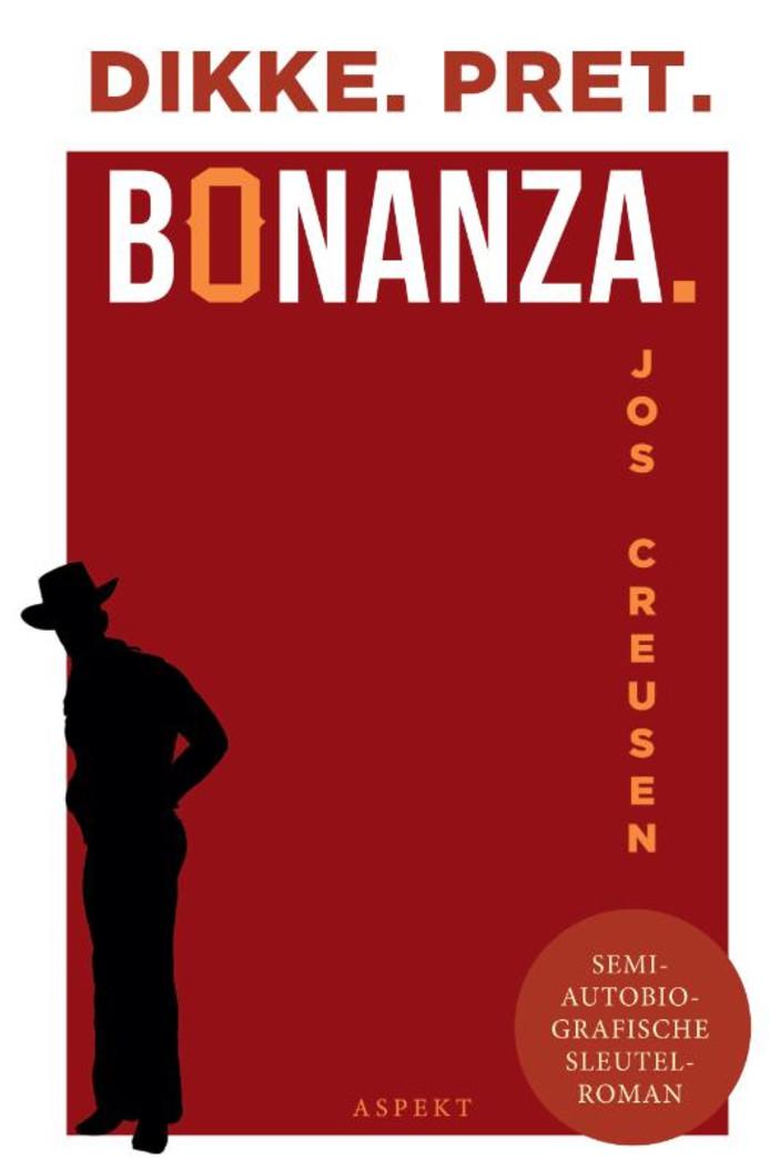 'Dikke. Pret. Bonanza', de debuutroman van Jos Creusen.