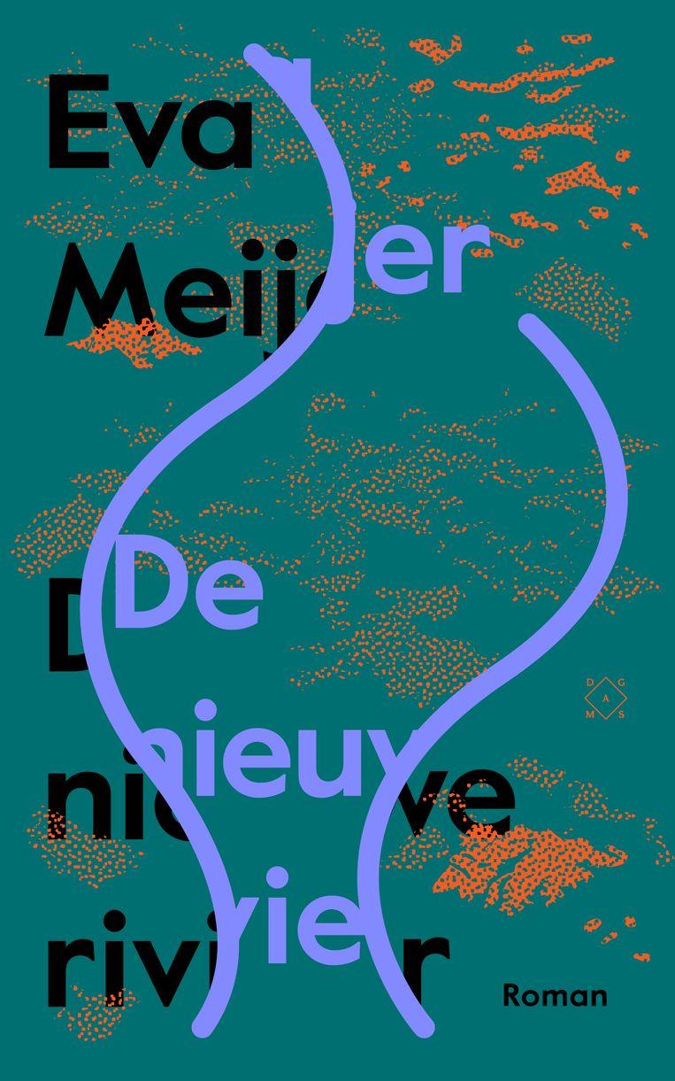 Eva Meijer, De nieuwe rivier, Das Mag, €23,50, 296 blz. Beeld Das Mag