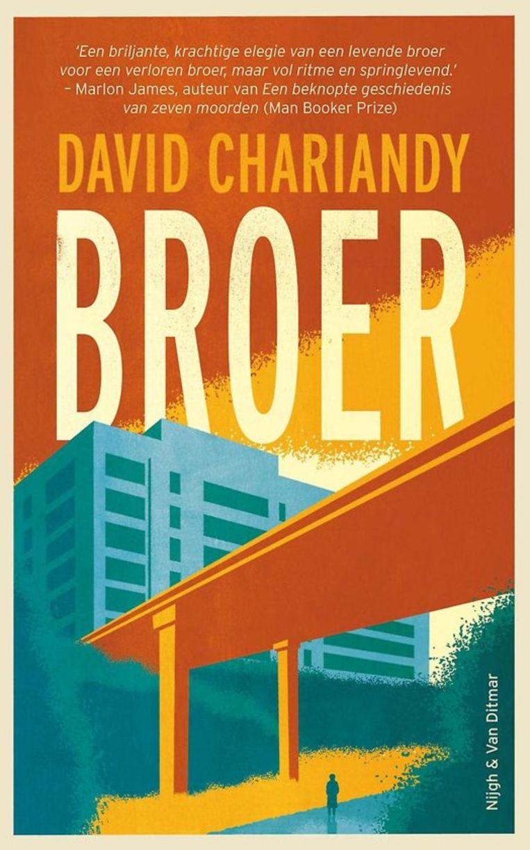Fictie David Chariandy Broer Brother, vertaald door Monique Eggermont Nijgh & Van Ditmar €18,50 192 blz. Beeld