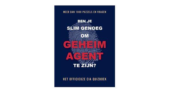"""""""Ben je slim genoeg om geheim agent te zijn? Het officieuze CIA quizboek"""""""