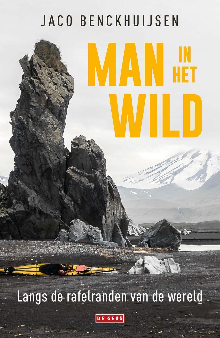 Jaco Benckhuijsen: Man in het wild. De Geus; € 11,99 Beeld