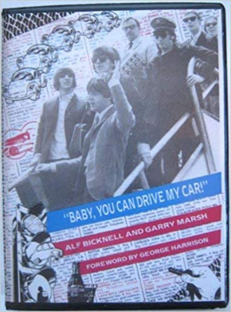 De cover van Baby, You Can Drive My Car, met een voorwoord van George Harrison. Beeld Nr. 9 books