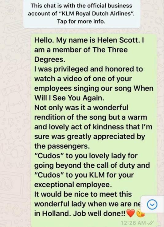 Helen Scott, een van The Three Degrees, complimenteerde de KLM met haar 'exceptional employee' Marloes van der Meijs, nadat die haar eigen vertolking van 'When will I see you again' zong tijdens vlucht KL641 van Amsterdam naar Tel Aviv.