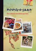 De cover van het kookboek Noosh-e-Jaan, een selectie van maaltijden die Zwollenaar Tieme Hermans at, tijdens zijn culinaire wereldreis per fiets.