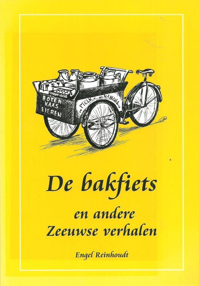 Cover van De bakfiets en andere Zeeuwse verhalen van Engel Reinhoudt