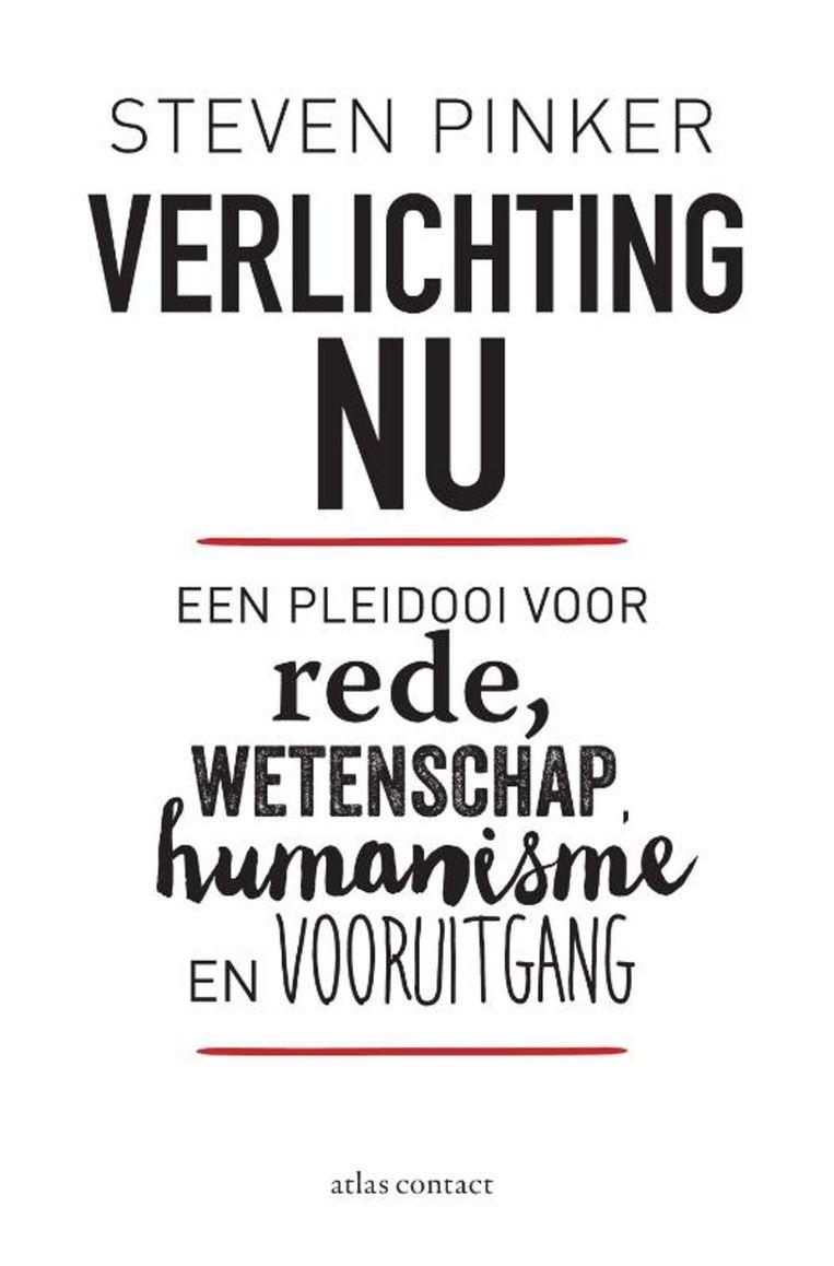 Steven Pinker: Verlichting Nu – Een pleidooi voor rede, wetenschap, humanisme en vooruitgang. Atlas Contact; 696 pagina's; € 49,99. Beeld