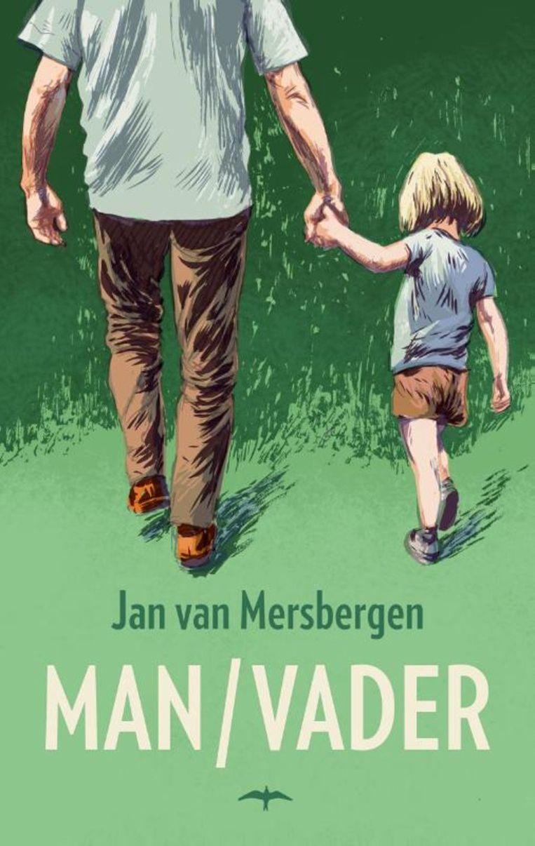 Jan van Mersbergen - Man/Vader. Thomas Rap; 240 pagina's; €19,99.  Beeld rv