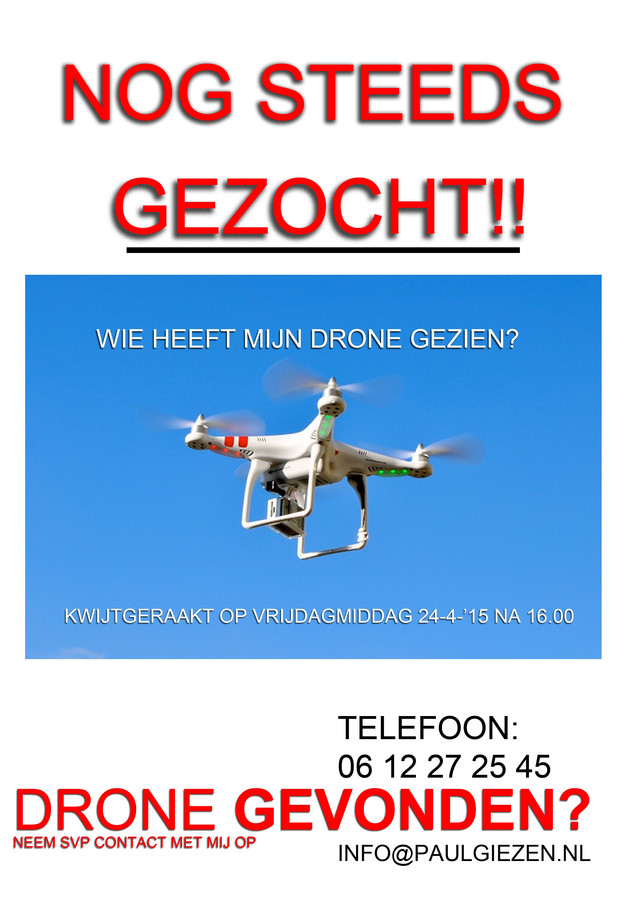 De flyer waarmee Giezen de drone hoopte terug te krijgen. Foto: Paul Giezen