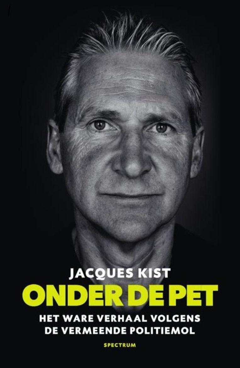 Onder de pet Jacques Kist Spectrum; €19,99 Beeld null