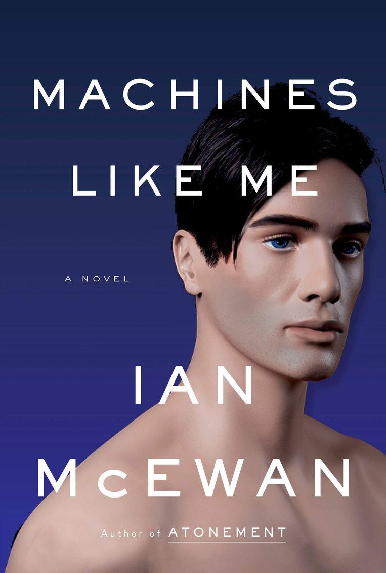 Omslag van Machines Like Me van Ian McEwan. Beeld