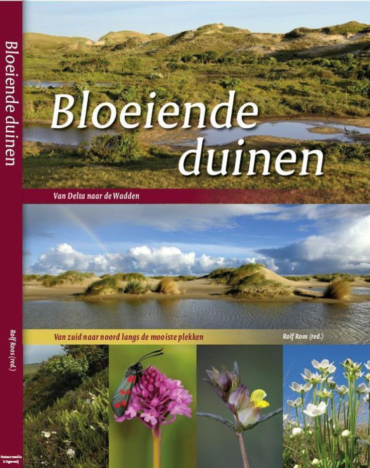 Bloeiende duinen, Rolf Roos (red.), Uitgeverij Natuurmedia, Hardcover, 240 pagina's €39,50 Beeld