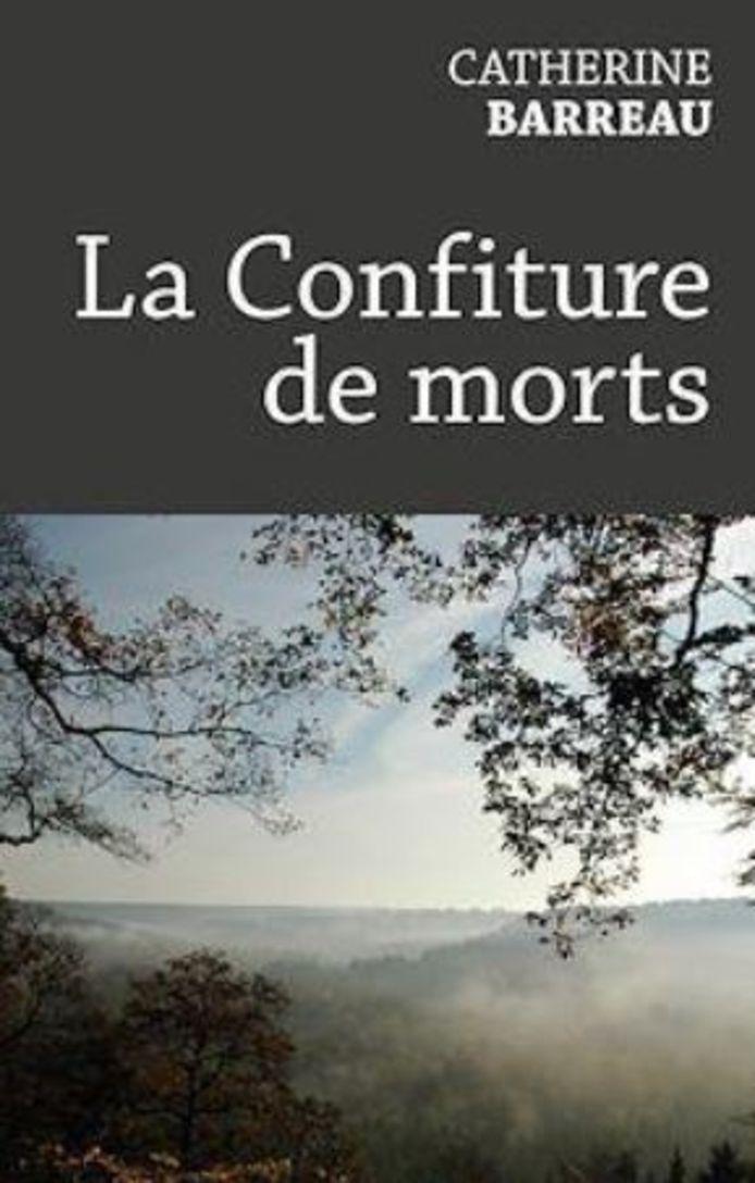 """La Confiture de morts"" de Catherine Barreau"
