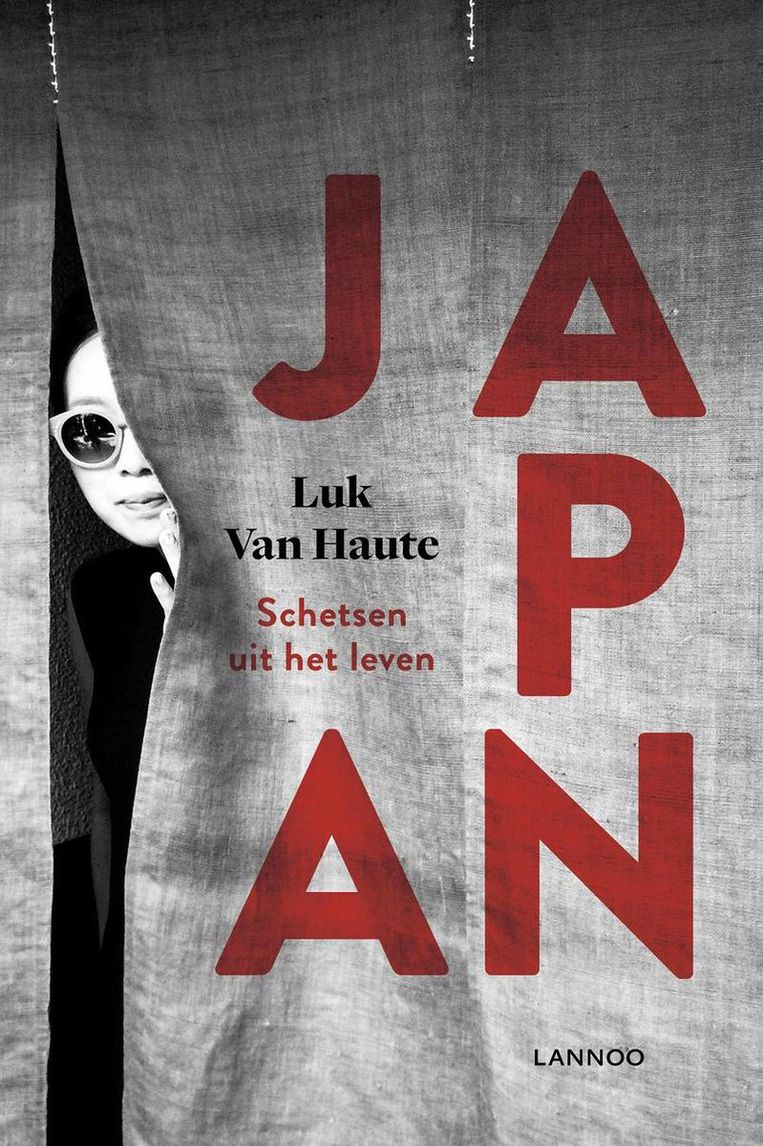 Luk van Haute, Japan, Schetsen uit het Leven, Lannoo, €24,99 340 blz. Beeld