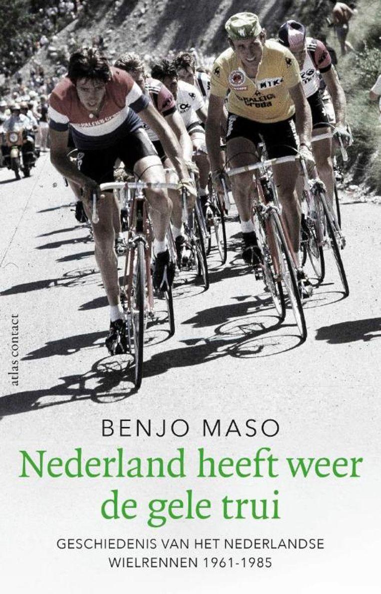 Benjo Maso: Nederland heeft weer de gele trui. Beeld