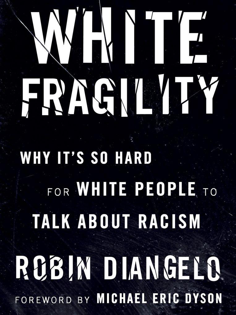 'White Fragility', Robin DiAngelo. Beeld Beacon Press
