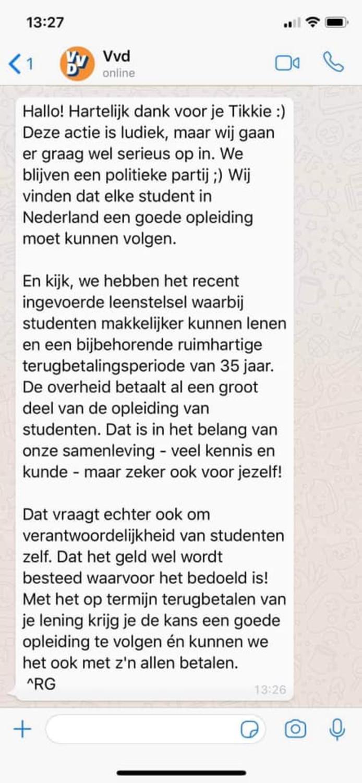 Het antwoord dat de VVD sinds vorige week woensdag standaard geeft op Tikkies.